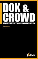 Paul Rieth: DOK & CROWD