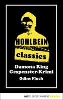 Wolfgang Hohlbein: Hohlbein Classics - Odins Fluch