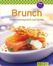 Brunch - Unsere 100 besten Rezepte in einem Kochbuch