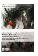 David Füleki: World of Warcraft: Mein Online-Ich und ich ★★