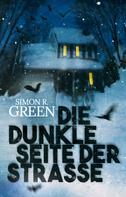 Simon R. Green: Die dunkle Seite der Straße ★★★★