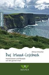 Das Irland-Lesebuch - Impressionen und Rezepte von der grünen Insel