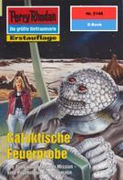 Susan Schwartz: Perry Rhodan 2148: Galaktische Feuerprobe ★★★★★