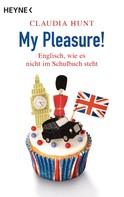 Claudia Hunt: My Pleasure! ★★★★