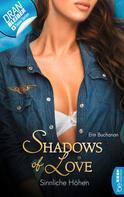Erin Buchanan: Sinnliche Höhen - Shadows of Love