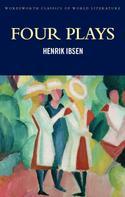 Henrik Ibsen: Four Plays