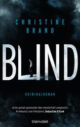 Blind - Kriminalroman