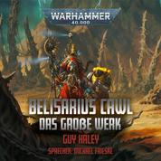 Warhammer 40.000: Belisarius Cawl - Das Große Werk