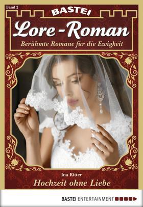 Lore-Roman - Folge 02