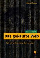 Michael Firnkes: Das gekaufte Web (TELEPOLIS) ★★★