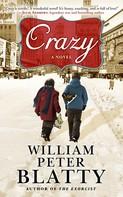 William Peter Blatty: Crazy