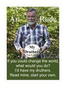 Art Rude: My Druthers