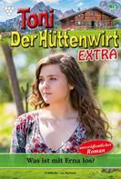 Friederike von Buchner: Toni der Hüttenwirt Extra 5 – Heimatroman