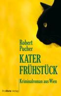 Robert Pucher: Katerfrühstück ★★★★