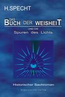 Harald Specht: Die Geburt des Abendlandes – Band 2. Das Buch der Weisheit und die Spuren des Lichts