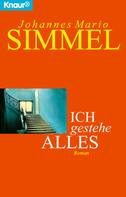 Johannes Mario Simmel: Ich gestehe alles ★★★★
