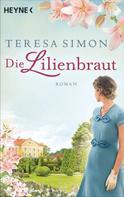 Teresa Simon: Die Lilienbraut ★★★★★