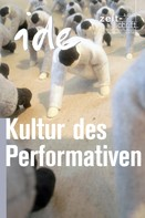 ide - informationen zur Deutschdidaktik: Kultur des Performativen