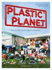 Plastic Planet - Die dunkle Seite der Kunststoffe