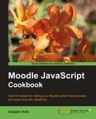 Alastair Hole: Moodle JavaScript Cookbook