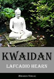 Kwaidan - Seltsame Geschichten und Studien aus Japan