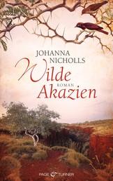 Wilde Akazien - Roman