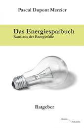Das Energiesparbuch - Raus aus der Energiefalle