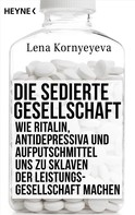 Lena Kornyeyeva: Die sedierte Gesellschaft ★★★