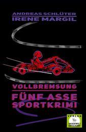 Vollbremsung - Sportkrimi