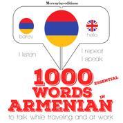 "1000 essential words in Armenian - ""Listen, Repeat, Speak"" language learning course"