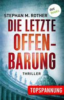 Stephan M. Rother: Die letzte Offenbarung ★★★★
