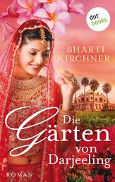 Die Gärten von Darjeeling - Roman