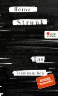 Heinz Strunk: Das Teemännchen ★★★