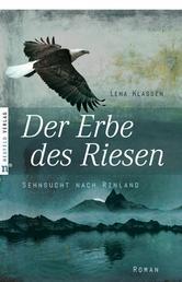 Der Erbe des Riesen - Sehnsucht nach Rinland, Band 2