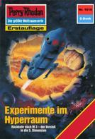 Kurt Mahr: Perry Rhodan 1616: Experimente im Hyperraum ★★★