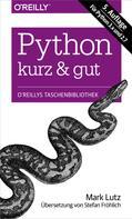 Mark Lutz: Python kurz & gut ★★