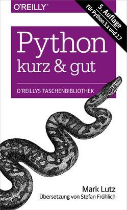Python kurz & gut - Für Python 3.x und 2.7