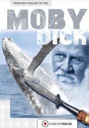 Moby Dick - Walbreckers Klassiker für Kids