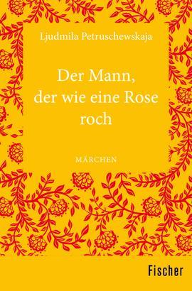Der Mann, der wie eine Rose roch