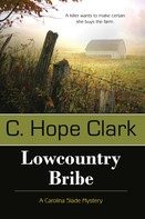 C. Hope Clark: Lowcountry Bribe