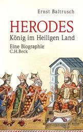 Herodes - König im Heiligen Land