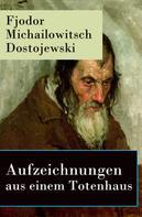 Fjodor Dostojewski: Aufzeichnungen aus einem Totenhaus ★★★★★