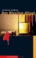 Sigrid Ramge: Das Riesling-Ritual ★★★★