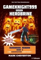 Mark Cheverton: Gameknight999 gegen Herobrine