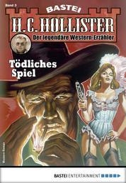 H.C. Hollister 3 - Western - Tödliches Spiel