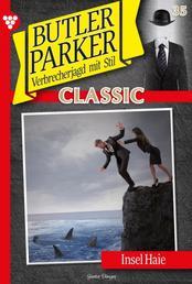 """Butler Parker Classic 35 – Kriminalroman - Parker und die """"Insel-Haie"""""""