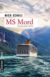 MS Mord - Kriminalroman