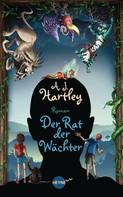 A.J. Hartley: Der Rat der Wächter ★★★★
