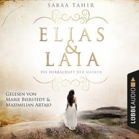 Elias & Laia - Die Herrschaft der Masken (Ungekürzt)