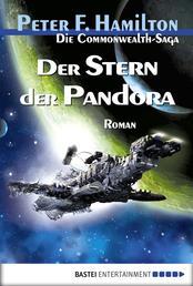Der Stern der Pandora - Die Commonwealth-Saga, Bd. 1